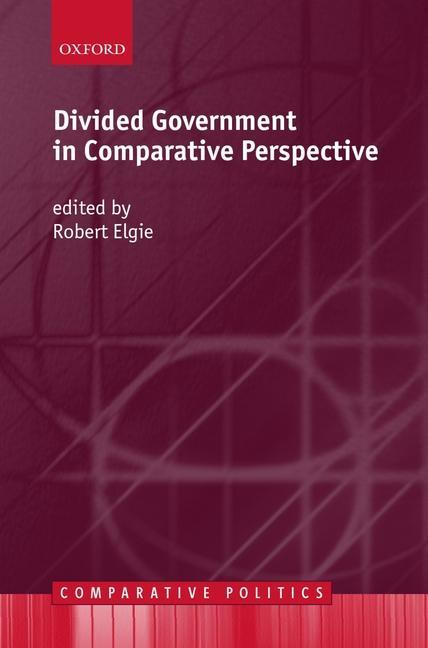 Divided Government in Comparative Perspective als Buch