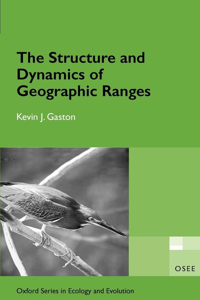 The Structure and Dynamics of Geographic Ranges: Osee als Buch