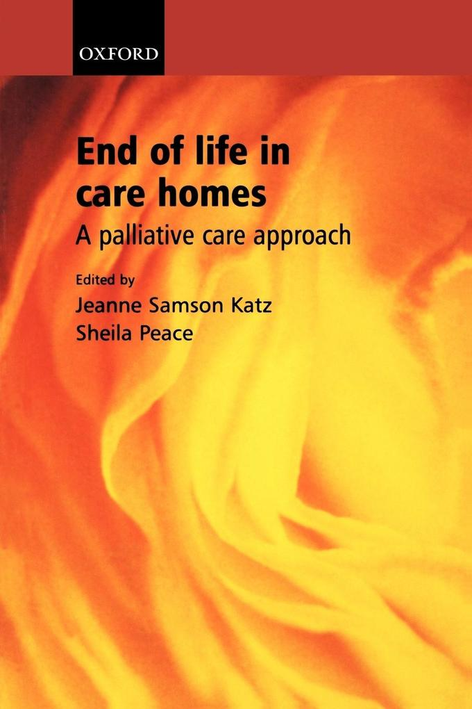 End of Life in Care Homes: A Palliative Care Approach als Buch