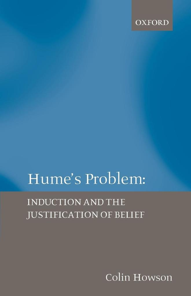 Hume's Problem: Induction and the Justification of Belief als Buch