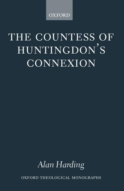 The Countess of Huntingdon's Connexion: A Sect in Action in Eighteenth-Century England als Buch