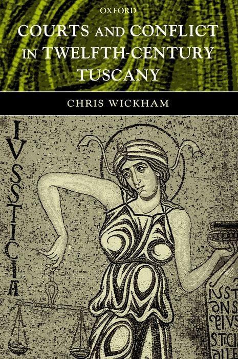 Courts and Conflict in Twelfth-Century Tuscany als Buch