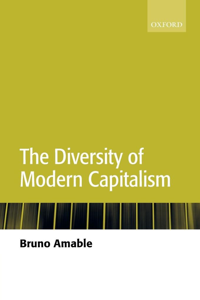 The Diversity of Modern Capitalism als Buch