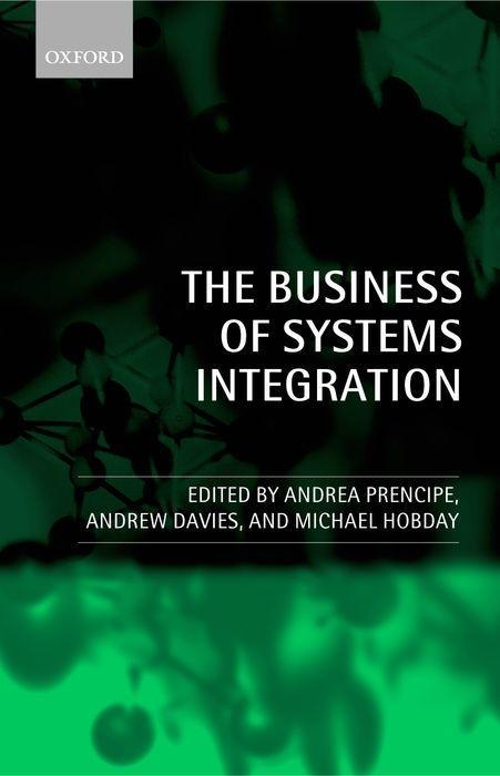 The Business of Systems Integration als Buch