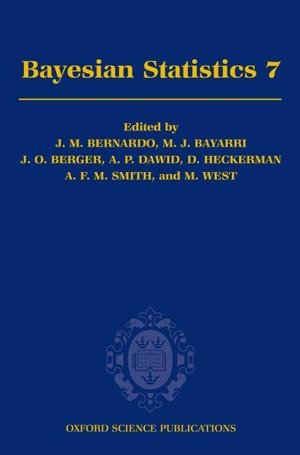 Bayesian Statistics 7: Proceedings of the Seventh Valencia International Meeting als Buch