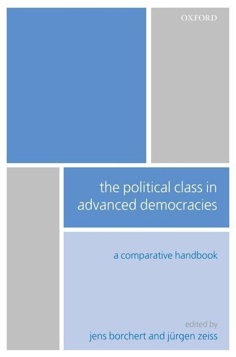 The Political Class in Advanced Democracies: A Comparative Handbook als Buch