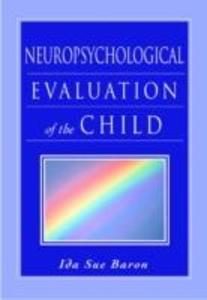 Neuropsychological Evaluation of the Child als Buch