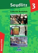 Seydlitz Erdkunde Schülerband 3 (Klasse 10) Rheinland-Pfalz