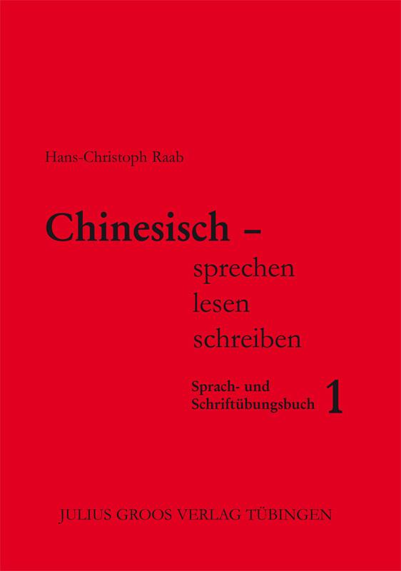 Chinesisch sprechen lesen schreiben 1 als Buch