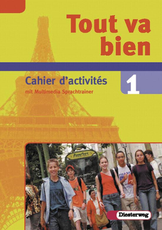 Tout va bien 1. Arbeitsheft. 7. Schuljahr. Inkl. CD-ROM als Buch