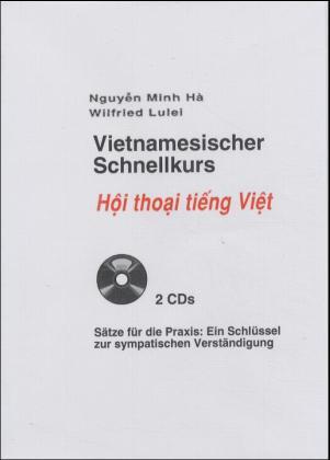 Vietnamesischer Schnellkurs zum Selbststudium. Audiokurs als Buch