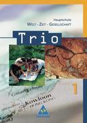 Trio 1. Schülerband. Welt-Zeit-Gesellschaft. Hauptschule.. Baden-Württemberg
