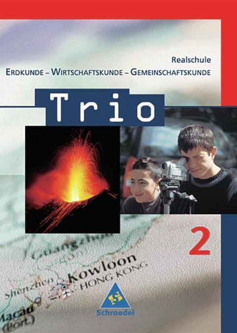 Trio 2. Schülerband. Erdkunde-Wirtschaftskunde-Gemeinschaftskunde. Baden-Württemberg als Buch