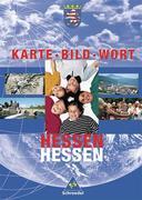 Hessen. Karte, Bild und Wort. Schülerband. Grundschulatlas. Ausgabe 2001