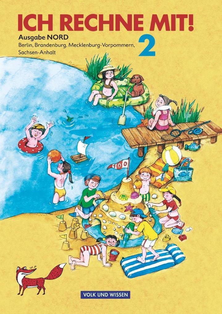Ich rechne mit! Klasse 2. Schülerbuch. Östliche Bundesländer (Nord). Neubearbeitung als Buch (gebunden)