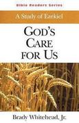 God's Care for Us Student: A Study of Ezekiel