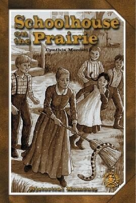 Schoolhouse on the Prairie als Buch