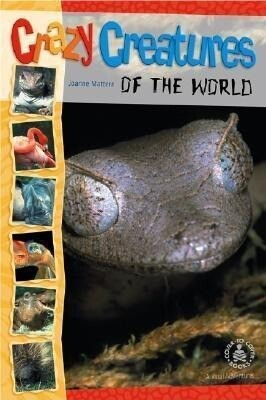 Crazy Creatures of the World als Buch