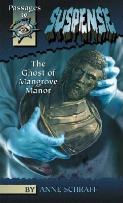The Ghost of Mangrove Manor als Buch