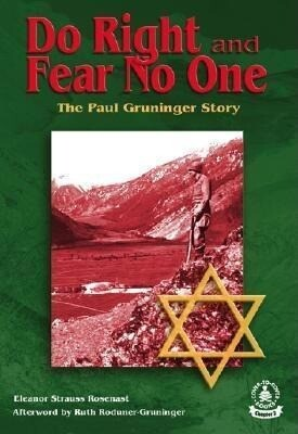 Do Right and Fear No One: The Paul Gruninger Story als Buch