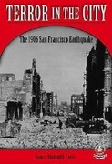 Terror in the City: The 1906 San Francisco Earthquake