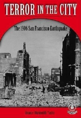 Terror in the City: The 1906 San Francisco Earthquake als Buch