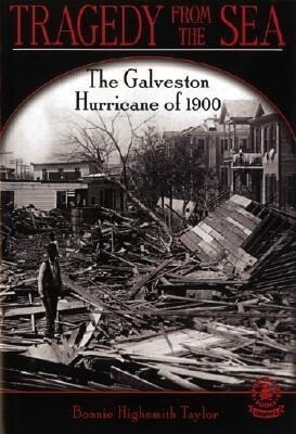 Tragedy from the Sea: The Galveston Hurricane of 1900 als Buch