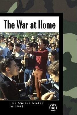 The War at Home: The United States in 1968 als Buch