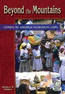 Beyond the Mountains: Coming to America from Haiti-1991 als Buch