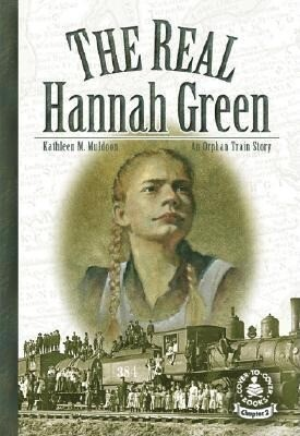 The Real Hannah Green: An Orphan Train Story als Buch