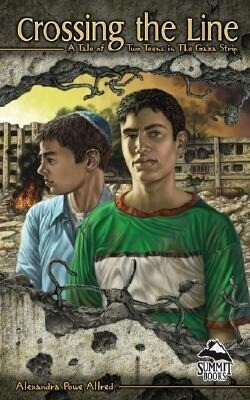 Crossing the Line: A Tale of Two Teens in the Gaza Strip als Buch