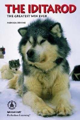 The Iditarod: The Greatest Win Ever als Buch