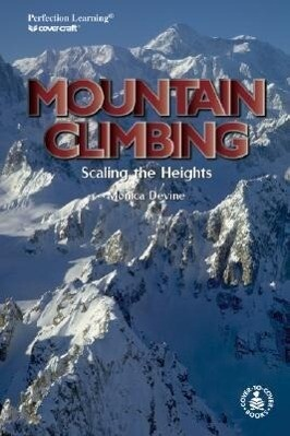 Mountain Climbing: Scaling the Heights als Buch