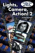 Lights, Camera, Action 2: Another Fun Look at the Movies