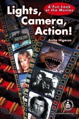 Lights, Camera, Action!: A Fun Look at the Movies als Buch