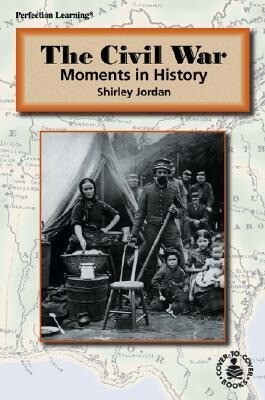 The Civil War: Moments in History als Buch