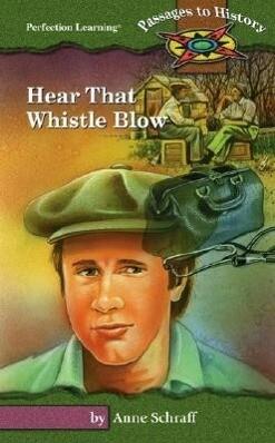 Hear That Whistle Blow als Buch