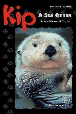 Kip: A Sea Otter als Buch