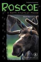 Roscoe: A North American Moose als Buch