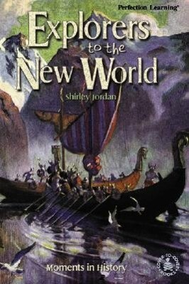Explorers to the New World: Moments in History als Buch