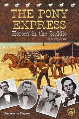 Pony Express: Heroes in the Saddle als Buch
