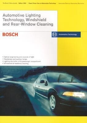 Lighting Technology, Windshield and Rear Window Cleaning: Bosch Technical Instruction als Taschenbuch