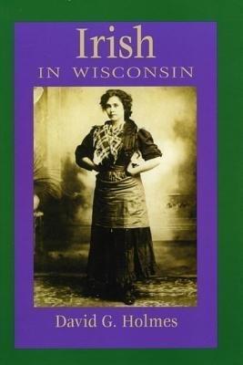 Irish in Wisconsin als Taschenbuch