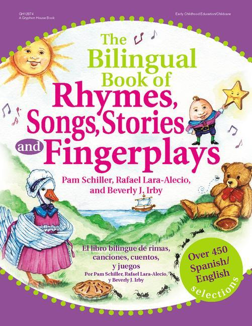 The Bilingual Book of Rhymes, Songs, Stories, and Fingerplays: Over 450 Spanish/English Selections als Taschenbuch