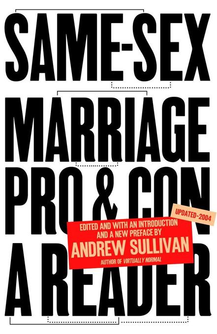 Same-Sex Marriage: Pro and Con als Taschenbuch