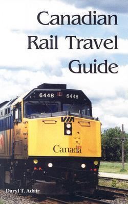 Canadian Rail Travel Guide als Taschenbuch