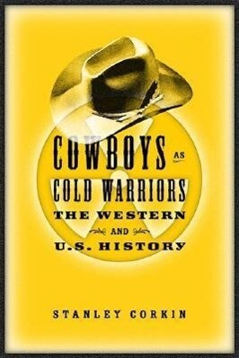 Cowboys As Cold Warriors als Taschenbuch