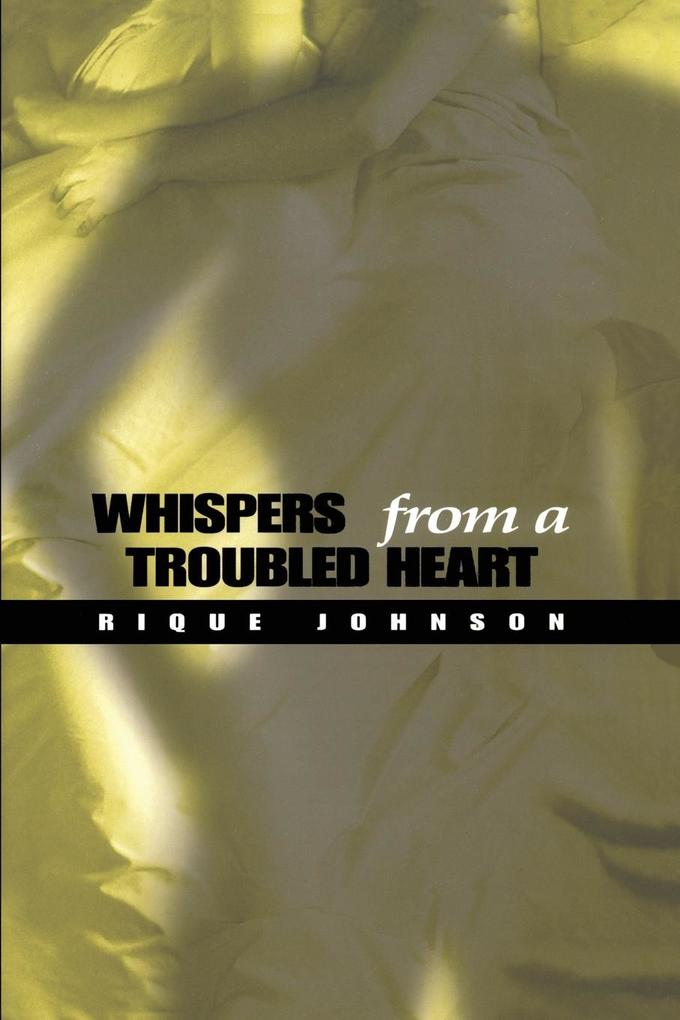 Whispers from a Troubled Heart als Taschenbuch