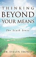 Thinking Beyond Your Means als Taschenbuch