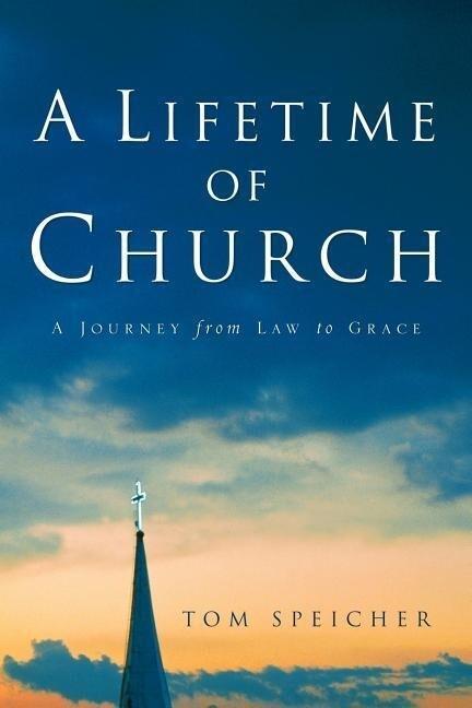 A Lifetime of Church als Taschenbuch